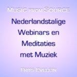 Nederlandstalige webinars, meditaties met muziek